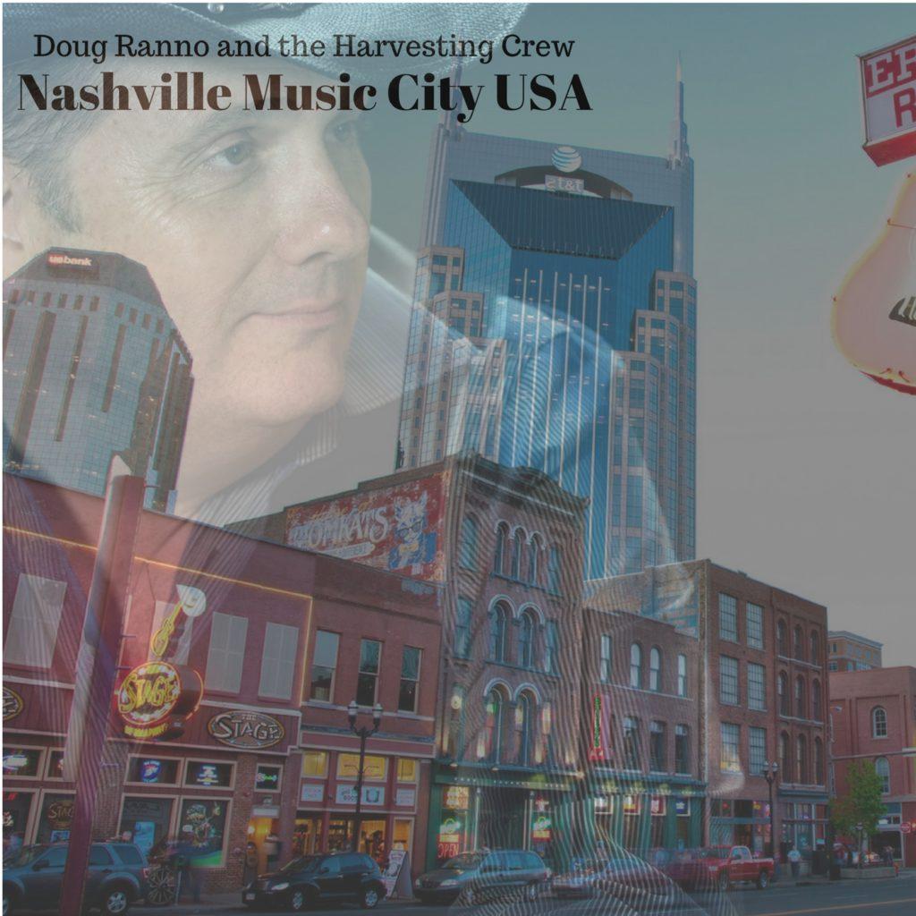 Doug Ranno & the Harvesting Crew - Nashville Music City USA Cover Photo